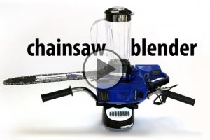 Chainsaw Blender